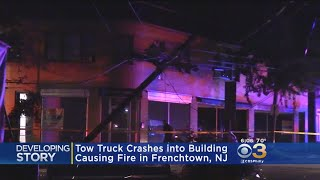 Tow Truck Crashes Into Building In Frenchtown, New Jersey, Sparks Fire That Destroyed Building