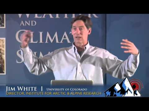 Weather and Climate Summit - Day 3, Dr. Jim White