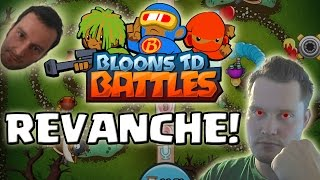 [facecam] BLOONS TOWER DEFENSE BATTLES || REVANCHE?! || Let