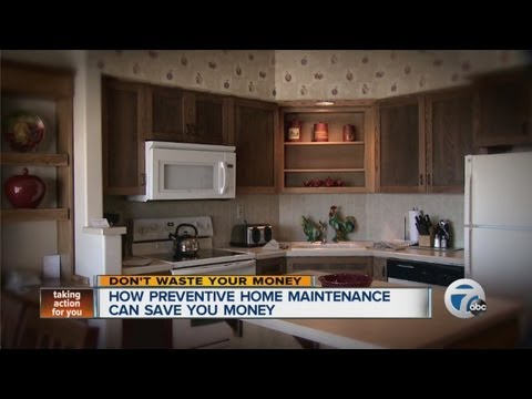 How preventative home maintenance can save you money
