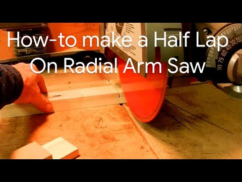 How to Make a Half Lap Joint on a Radial Arm Saw