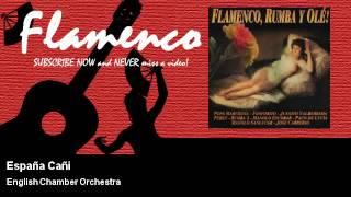 English Chamber Orchestra España Cañi