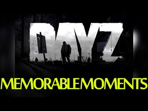 DayZ Memorable Moments with Nick Bunyun and Live Stuff