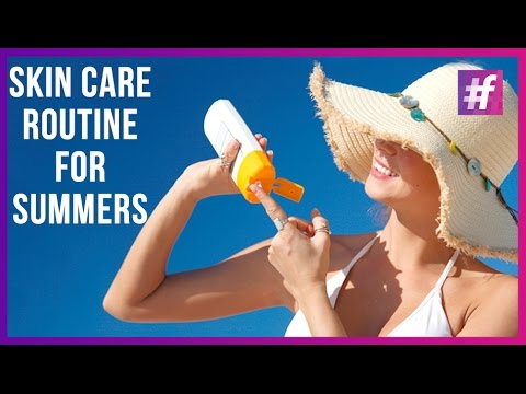 How To Pamper Your Skin in Summers - Skin Care Routine