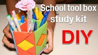 How to Make School tool box, study kit DIY container
