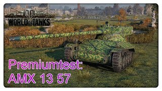 Stiftung Premiumtest: AMX 1357 [World of Tanks - Deutsch - Gameplay]