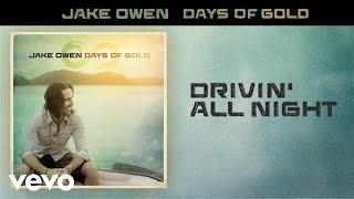 Jake Owen Drivin' All Night