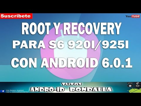 ROOT Y RECOVERY PARA GALAXY S6 FLAT/ EDGE 920I/925I CON ANDROID 6.0.1 #1