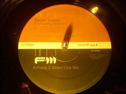 Green Velvet - Answering machine ( X-Press 2 direct line mix )