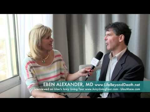 Dr Eben Alexander: NDE of a neurosurgeon showing us the deepest realms of super-physical existence