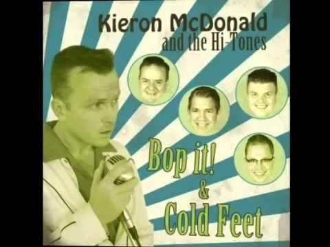Kieron McDonald & The Hi-Tones - Bop It (Hi-Tone Records)