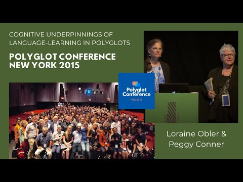 Dr. Obler & Dr. Conner - Cognitive Underpinnings of Language-Learning in Polyglots