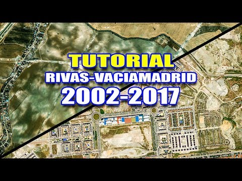 TUTORIAL RIVAS VACIAMADRID 2002-2017 | Google Earth | After Effects