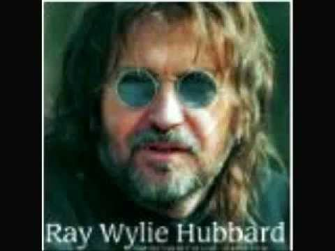 Ray Wiley Hubbard -- Dallas After Midnight.wmv