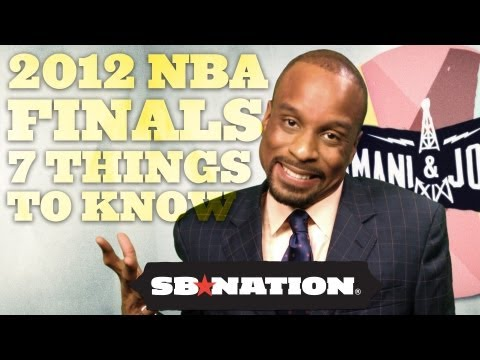 2012 NBA Finals: 7 Things You Need To Know - Bomani &amp; Jones, Episode 23