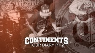 CONTINENTS Posts Second Tour Video Online