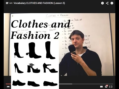 Vocabulary MORE CLOTHES AND FASHION (Lesson 6)