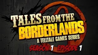 Tales From The Borderlands - Season 1 - Episode 1 - Game Movie