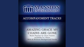 Ultimate Tracks Amazing Grace My Chains Are Gone High Key Performance