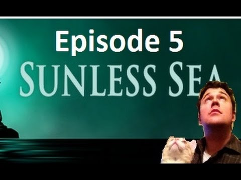 Sunless Sea - Ep 5 - Isle of Cats