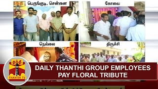 Daily Thanthi Group Employees pay floral tribute to S. P. Adithanar on his 113th Birthday