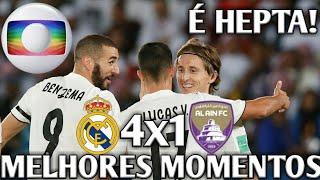 É CAMPEÃO - Real Madrid 4 x 1 Al Ain - Melhores Momentos(GLOBO HD)