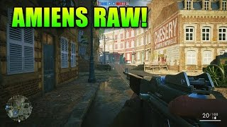 Amiens RAW Gameplay! | Battlefield 1 Operations