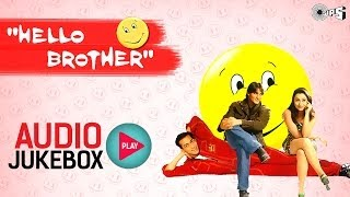 Download Hello Brother Full Songs (Audio Jukebox) - Salman Khan, Rani Mukerji, Arbaaz Khan 3Gp Mp4