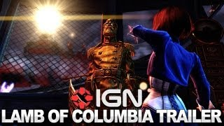 BioShock Infinite - Lamb of Columbia Trailer