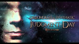 Synthatic & GroundBass - Judgment Day