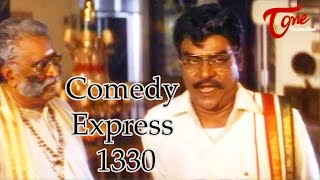 Comedy Express 1330 || Back to Back || Telugu Comedy Scenes