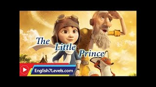 Learn English Through Story ★ Subtitles: The Little Prince (intermediate level)