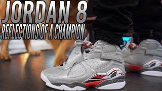 "AIR JORDAN 8 REFLECTIVE ""REFLECTIONS OF A CHAMPION"" REVIEW AND ON FOOT !!!"