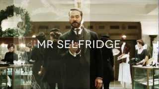 Mr Selfridge - Opening Titles