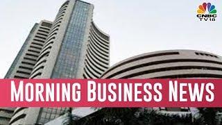 Today  Morning Business News Headlines | Feb 13, 2019