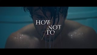 Dan  Shay   How Not To Official Music Video