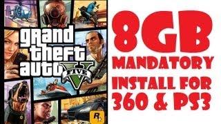 GTA 5 8GB MANDATORY INSTALL FOR XBOX 360 & PS3