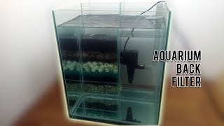 Aquarium Back Filter