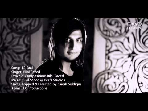 Bilal Saeed 12 saal HD song (New song 2011)