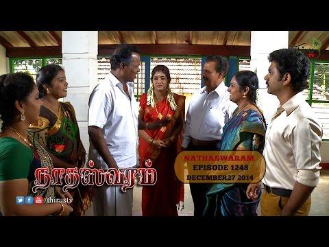 Nadhaswaram நாதஸ்வரம் Episode - 1248 (27-12-14)