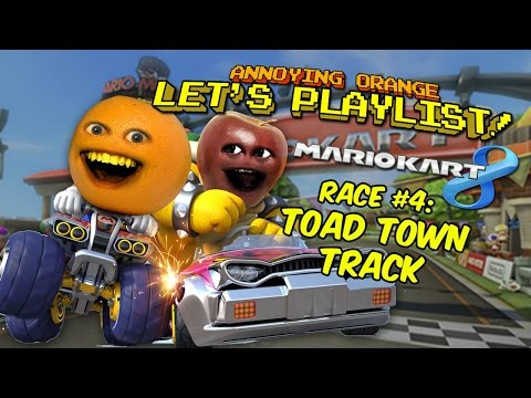 Annoying Orange LETS PLAYLIST! Mario Kart 8 - Race #2 TOAD TOWN...