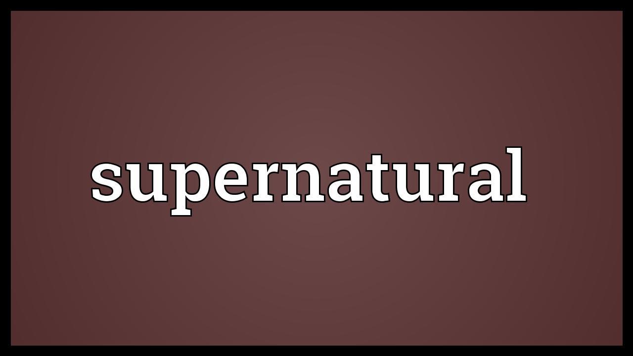 Supernatural definition