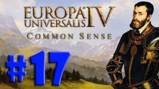 Europa Universalis 4 (Common Sense) - ALIADOS PODEROSOS!!! #17