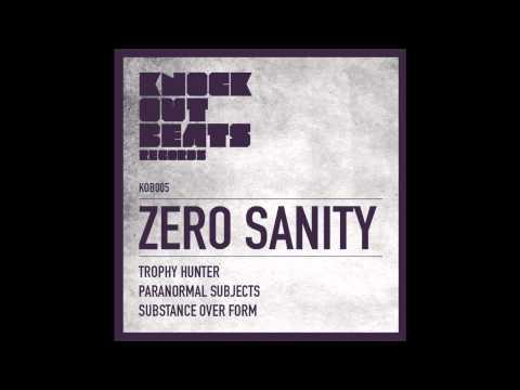 Zero Sanity - Trophy Hunter