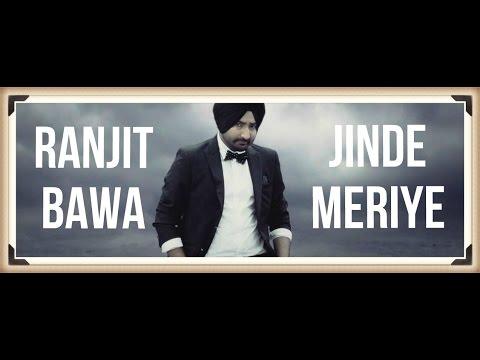 Jinde Meriye - Ranjit Bawa || Official Video || Panj-aab Records || Latest Sad Song 2014 || Full HD
