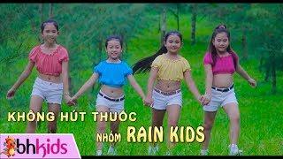 No Smoking - Không Hút Thuốc | Nhạc Thiếu Nhi Nhóm Rain Kids