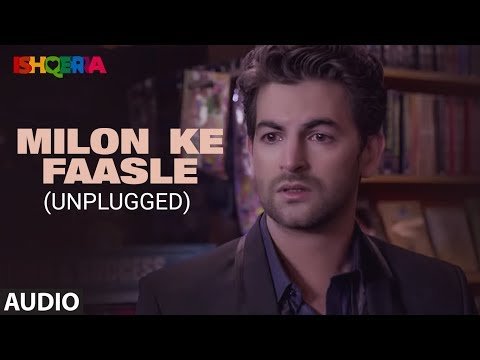 Milon Ke Faasle - Unplugged Full Audio | Richa Chadha | Neil Nitin Mukesh
