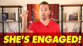 She's Engaged! | Relationship Advice For Women By Mat Boggs