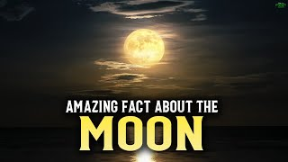 YOU DID NOT KNOW THIS ABOUT THE MOON