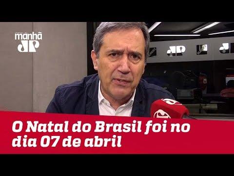 O Natal do Brasil foi no dia 07 de abril, com prisão de Lula | Marco Antonio Villa